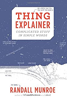 Thing Explainer: Complicated Stuff in Simple Words (0544668251) | Amazon Products