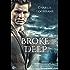 Broke Deep (Porthkennack Book 3)