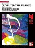 Great Literature for Piano Book 3 Intermediate, Gail Smith, 1562227998