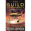 The Guild Conspiracy: A Chroniker City Story