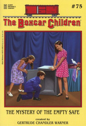 The Mystery of the Empty Safe - Book #75 of the Boxcar Children