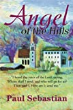 Angel of the Hills, Paul Sebastian, 059518796X