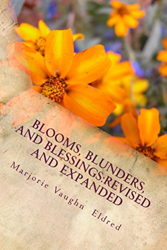 Book: Blooms, Blunders, and Blessings by Marjorie Eldred
