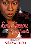 Even Sinners Still Have Souls (The Sinners Series)