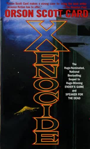 Xenocide: Volume Three of the Ender Quintet (The Ender Quartet series Book 3)