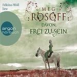 Davon, frei zu sein | Meg Rosoff