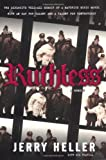 Ruthless, Jerry Heller, 1416917942