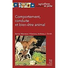 Comportement, conduite et bien-être animal (Agricultures tropicales en poche) (French Edition)
