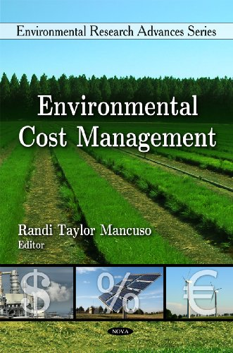 Environmental Cost Management (Environmental Research Advances Series)