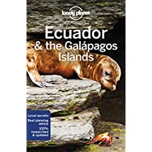 Lonely Planet Ecuador & the Galapagos Islands 11th Ed.: 11th Edition
