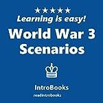 World War 3 Scenarios |  IntroBooks
