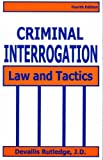 img - for Criminal Interrogation: Law and Tactics book / textbook / text book