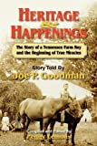 Heritage and Happenings, Joe Porter Goodman, 1613648871