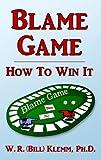 Blame Game, W. R. Klemm, 0975522531