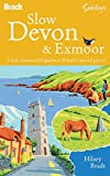 Slow Devon and Exmoor, Hilary Bradt, 1841623229