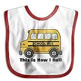 This Is How I Roll Short Yellow School BusWaterproof Bibs The Baby Bibsmankind Teething Bibs