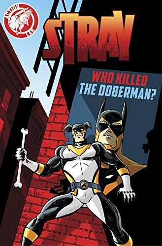 Stray: Who Killed the Doberman? pdf