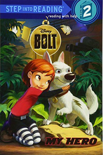My Hero (Disney Bolt) (Step Into Reading)