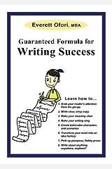 Guaranteed Formula for Writing Success by Everett Ofori (2011-02-06) Mass Market Paperback