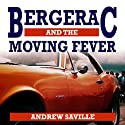 Bergerac and the Moving Fever Audiobook by Andrew Saville Narrated by Roger May
