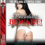 Backdoors Beware!: It's Time to Bend the Girl Over!   Sadie Woods,Lilly Barlow,Emma O'Neil,Naomi Hicks,Aria Scarlett