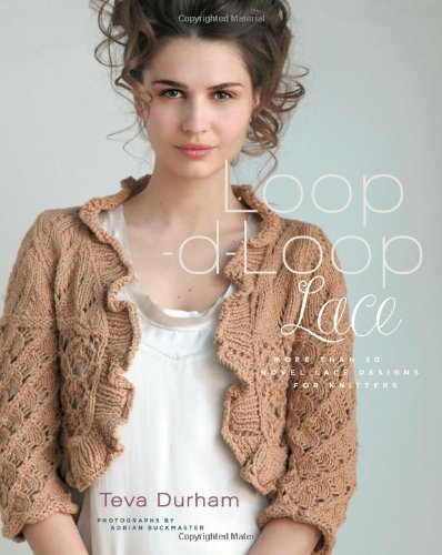 Loop-d-Loop Lace: More Than 30 Novel Lace Designs for Knitters pdf epub