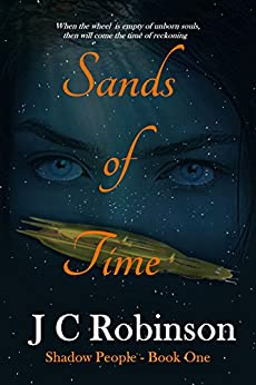 Sands of Time (Shadow People Book 1) by [Robinson, Jo]