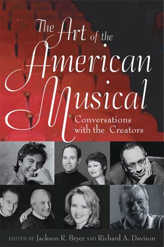 The Art of the American Musical: Conversations with the Creators