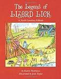 The Legend of Lizard Lick, Karen Marie Matthews, 1479382477
