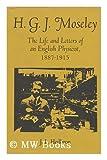 H. G. J. Moseley, John L. Heilbron, 0520023757