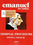 Combo : Criminal Procedure Outline Studydesk Ed, Emanuel, Steven, 073557152X