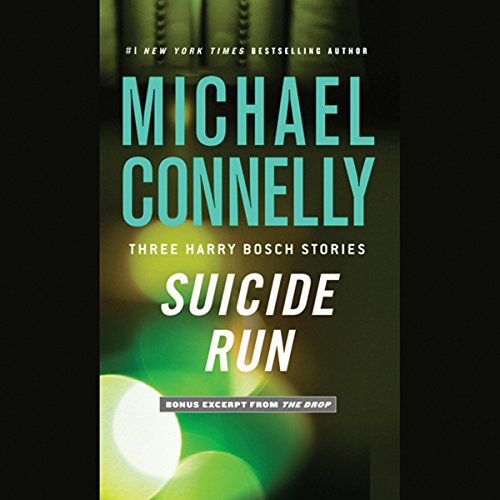 Suicide Run: Three Harry Bosch Stories Audiobook [Free Download by Trial] thumbnail