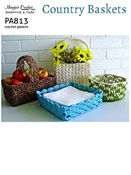 Crochet Pattern Central Baskets : Crochet Pattern Country Baskets PA813-R - Kindle edition ...