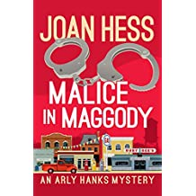 Malice in Maggody (The Arly Hanks Mysteries Book 1)