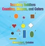 Teaching Toddlers, Gwendolyn L. Gadsden, 145001982X