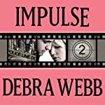 Impulse: Faces of Evil Series, Book 2 | Debra Webb