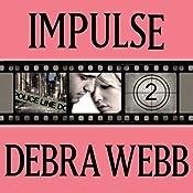 Impulse: Faces of Evil Series, Book 2 | Debra Webb
