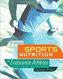 Sports Nutrition for Endurance Athletes, 3rd Ed.
