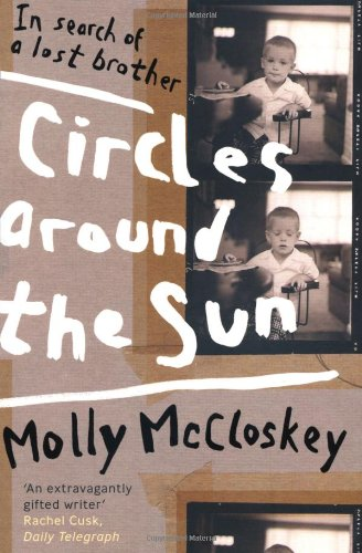 Circles Around The Sun: In Search Of A Lost Brother pdf epub