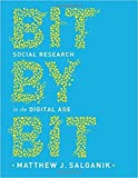 img - for Bit by Bit: Social Research in the Digital Age book / textbook / text book