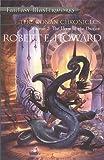 The Conan Chronicles: Volume 2: Hour of the Dragon (FANTASY MASTERWORKS)