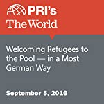 Welcoming Refugees to the Pool - in a Most German Way | Daniel Estrin