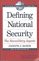 Defining National Security: The Nonmilitary Aspects (Pew Project on America's Task in a Changed World)