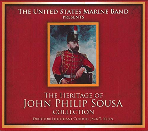 The United States Marine Band Presents - The Heritage of John Philip Sousa Collection