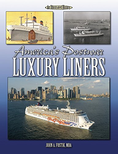 Read Online America's Postwar Luxury Liners (Illustrated History) PDF