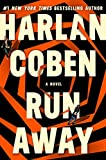 A perfect family is shattered in RUN AWAY, the new thriller from the master of domestic suspense, Harlan Coben.                   You've lost your daughter.       She's addicted to drugs and to an abusive boyfriend. And she's made it clear that sh...