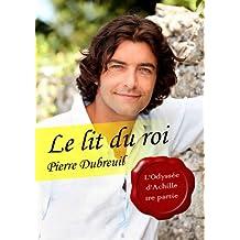 Le lit du roi (érotique gay) (L'Odyssée d'Achille) (French Edition)