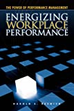 Energizing Workplace Performance, Resnick, 1430312602