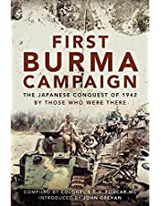 First Burma Campaign: The Japanese Conquest of 1942