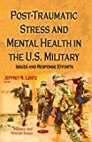 Post-Traumatic Stress and Mental Health in the U. S. Military, , 1629484032